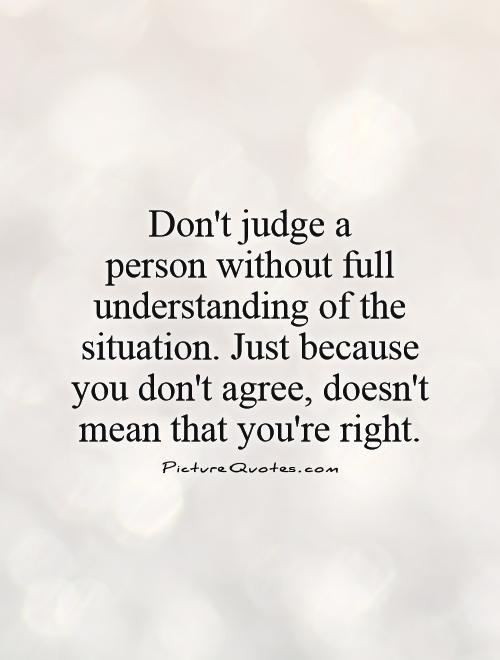 e531b273ec12691d35063e56fb882a48--judge-quotes-you-quotes
